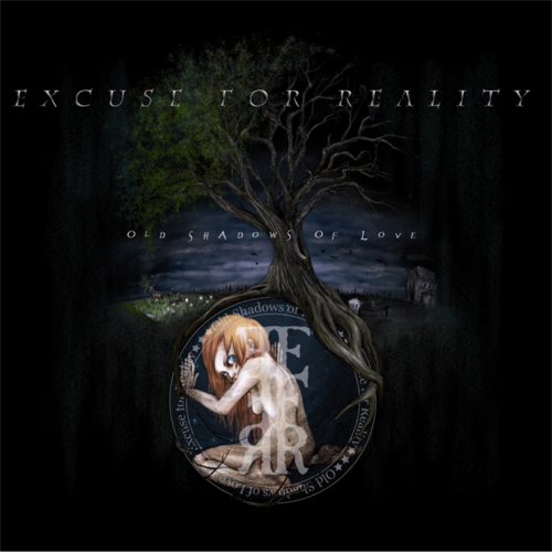 Excuse for Reality -Old Shadows of Love